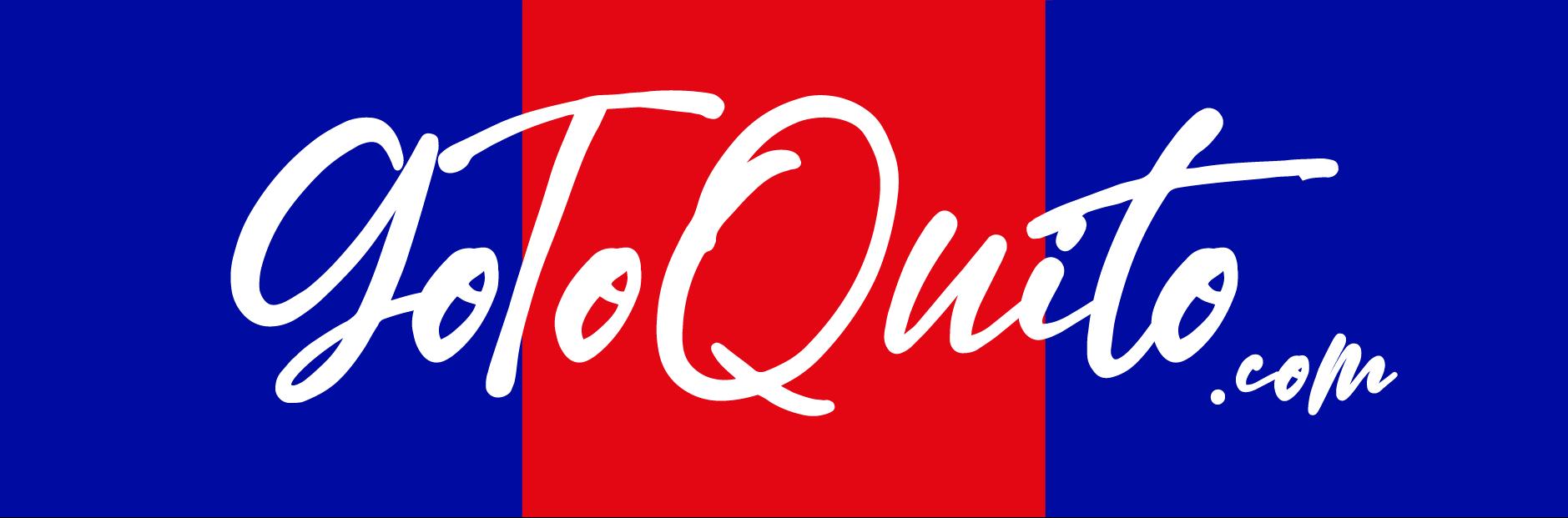 GO TO QUITO
